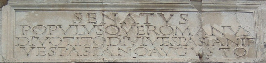 Inscription on the western façade of the triumphal arch of Titus